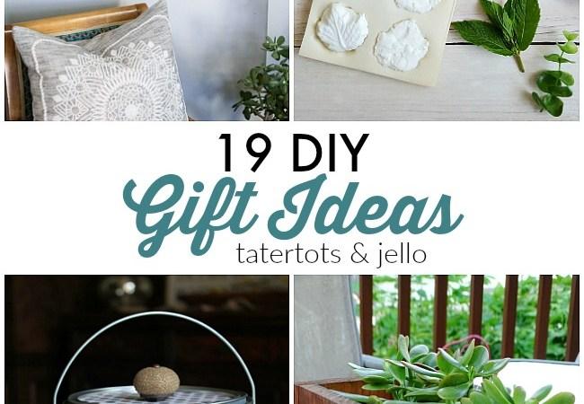 Great Ideas — 19 DIY Gift Ideas!