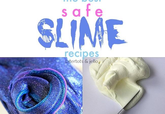 Summer Fun – The BEST Borax-free slime recipes!
