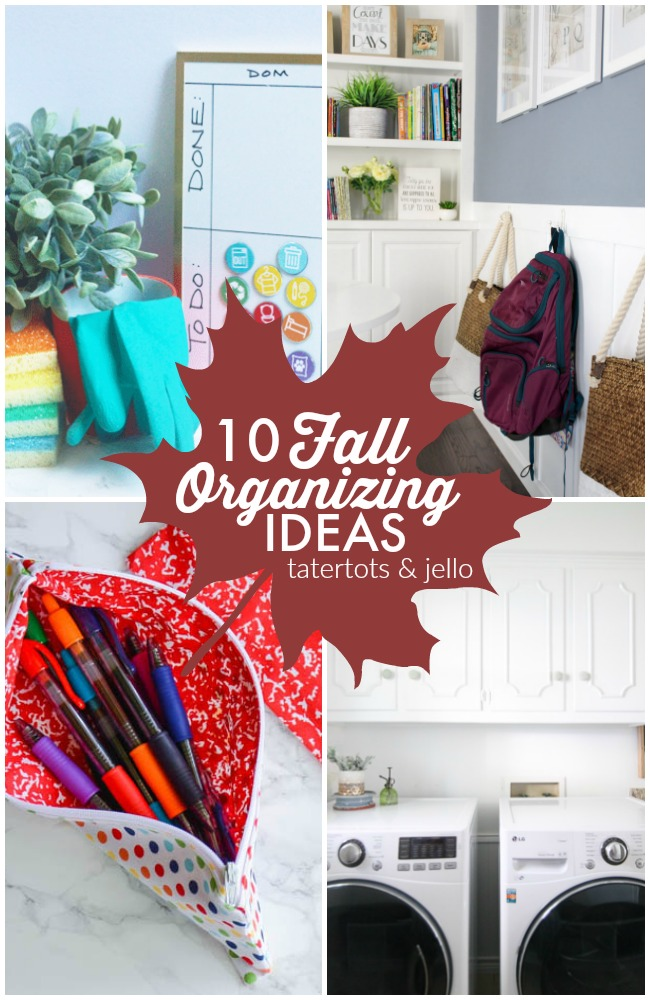 10 Fall Organizing Ideas!