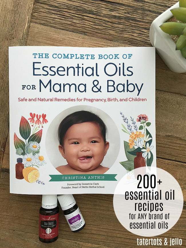 The Complete Book of Essential Oils for Mama & Baby by Christina Anthis. Over 200 recipes using essential oils for moms and children. You can use any brand of oils.