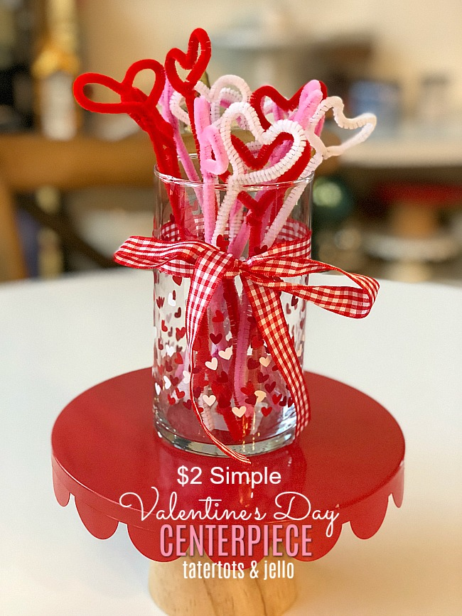 $2 Simple Valentine's Day Pipe Cleaner Centerpiece - takes minutes to make and it's adorable!