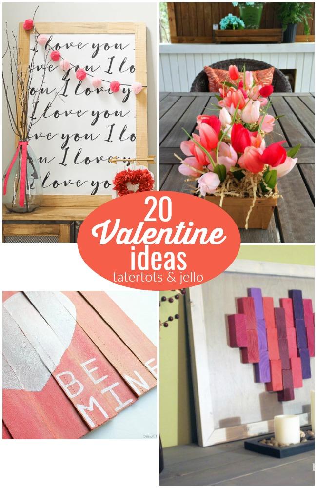 Great Ideas — 20 Valentine Ideas!