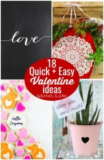 Great Ideas — 18 Quick + Easy Valentine Ideas!