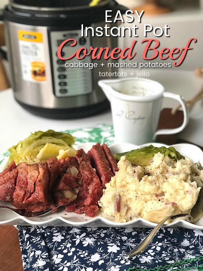 Instant Pot Corned Beef, Cabbage + Mashed Potatoes - easy and SO good!