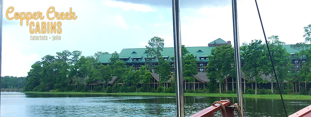 11 Reasons We Loved Staying at Disney's Copper Creek Cabins (Walt Disney World)