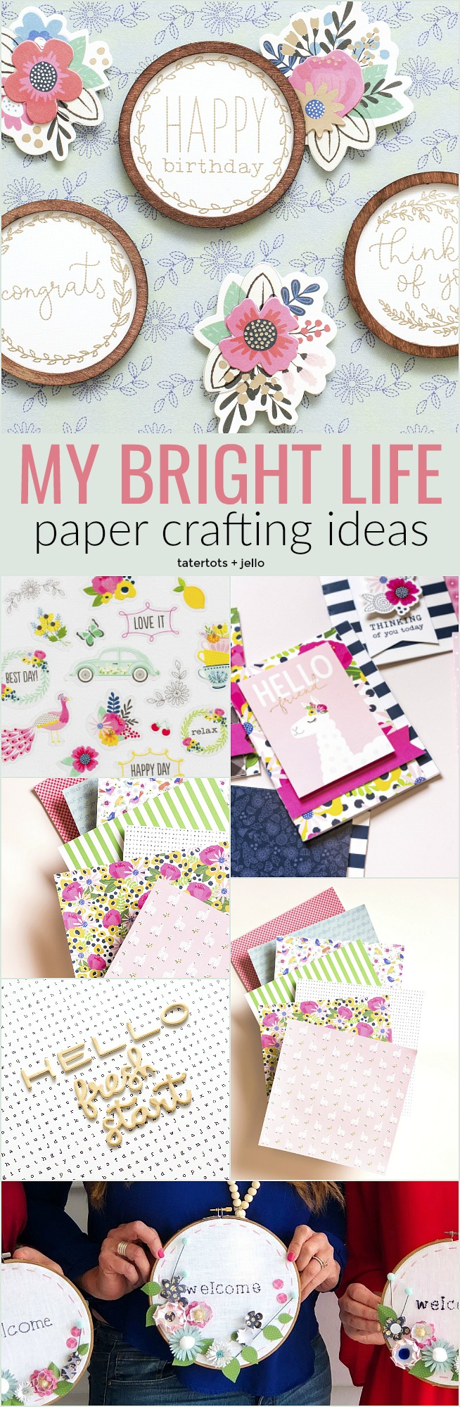 My Bright Life new paper line-- bright colors, vintage pyrex, silhouettes, easy tags, LAMAS, beautiful florals AND embroidery hoop sayings. You can make cards, gift ideas, home decor projects and more!
