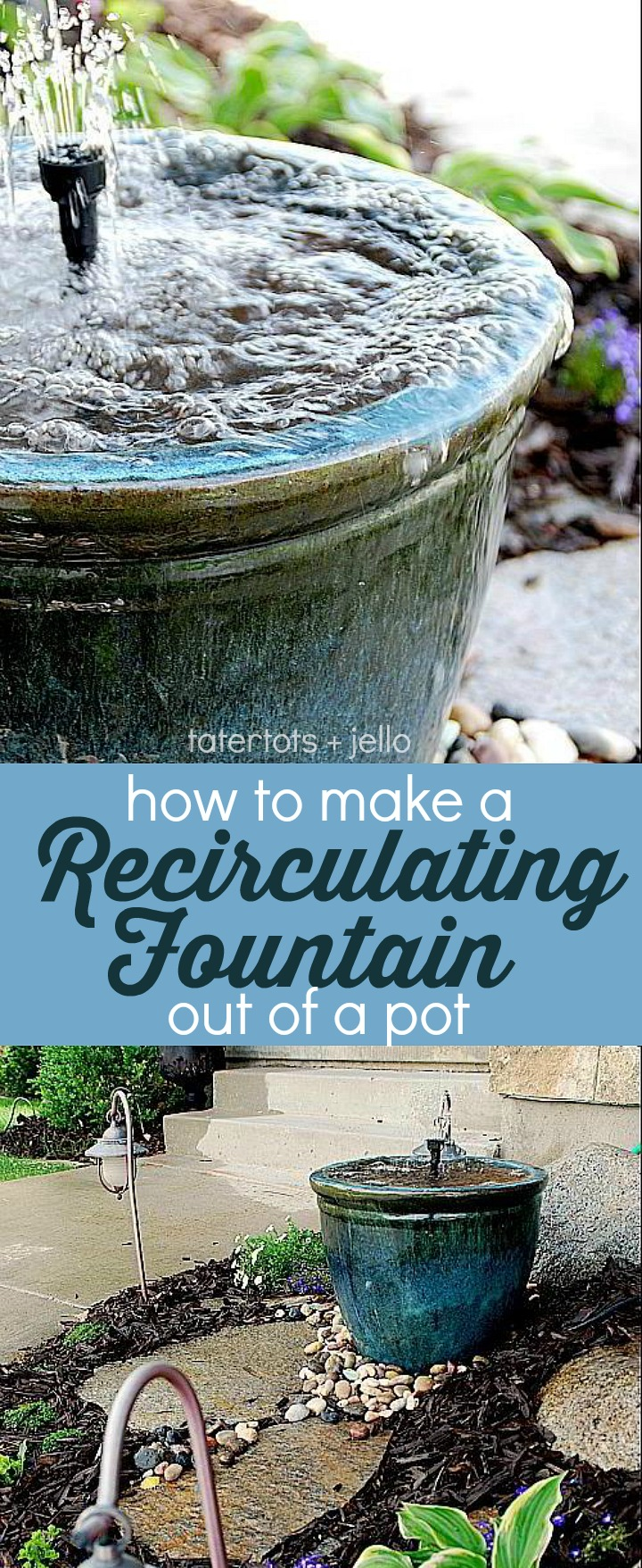 Make A Diy Recirculating Fountain For Your Yard Out Of A Pot
