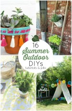 16 Summer Outdoor DIYs!