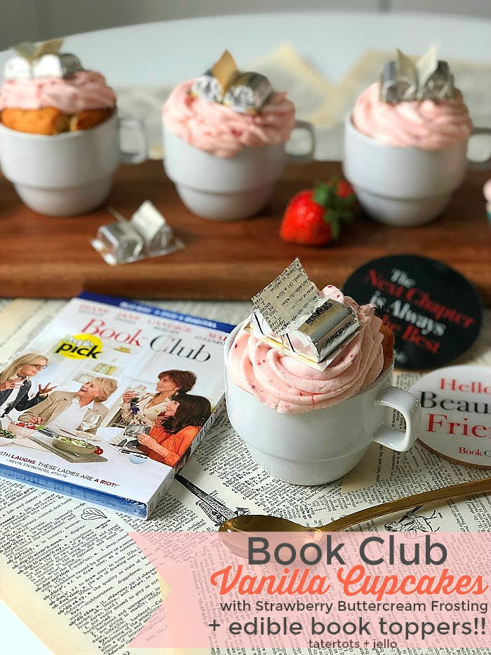 Throw a Book Club Party - Cupcakes in Teacups with Book Toppers! Book Club Party - Strawberry Cupcakes with Edible Book Toppers. Purchase your copy of Book Club and invite your girlfriends over for a girls' night in with delicious strawberry cupcakes with edible chocolate book toppers!