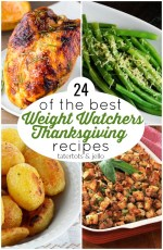 24 of The Best Weight Watchers Thanksgiving Recipes!