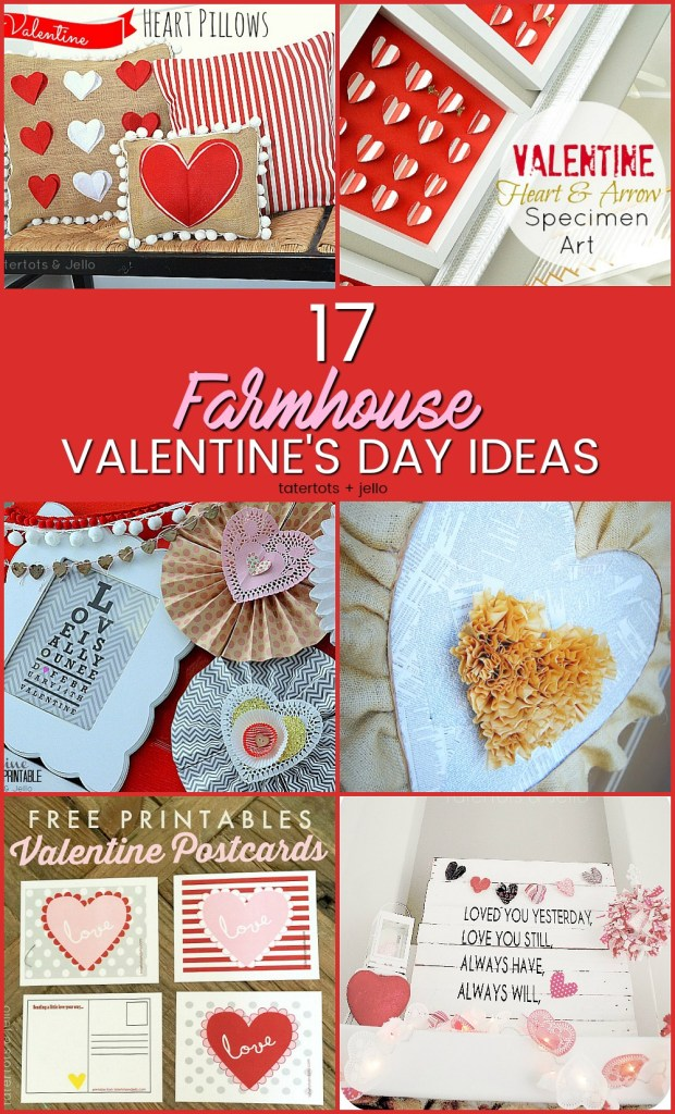 17 Farmhouse Valentine's Day ideas. Fast and beautiful ways to bring the spirit of Valentine's Day into your home.