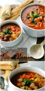 Mom's Famous Beef Stew in the Instant Pot + 6 more amazing soup recipes!