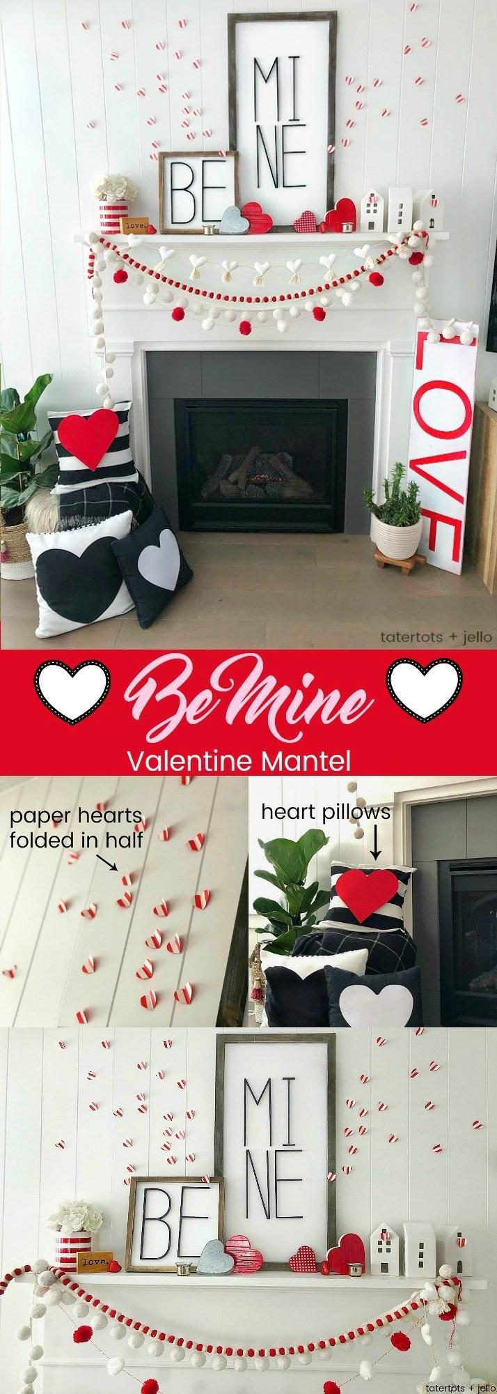 Valentine's Day Be Mine Mantel