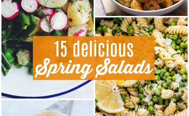 15 Fresh and Delicious Spring Salads to Make Today!