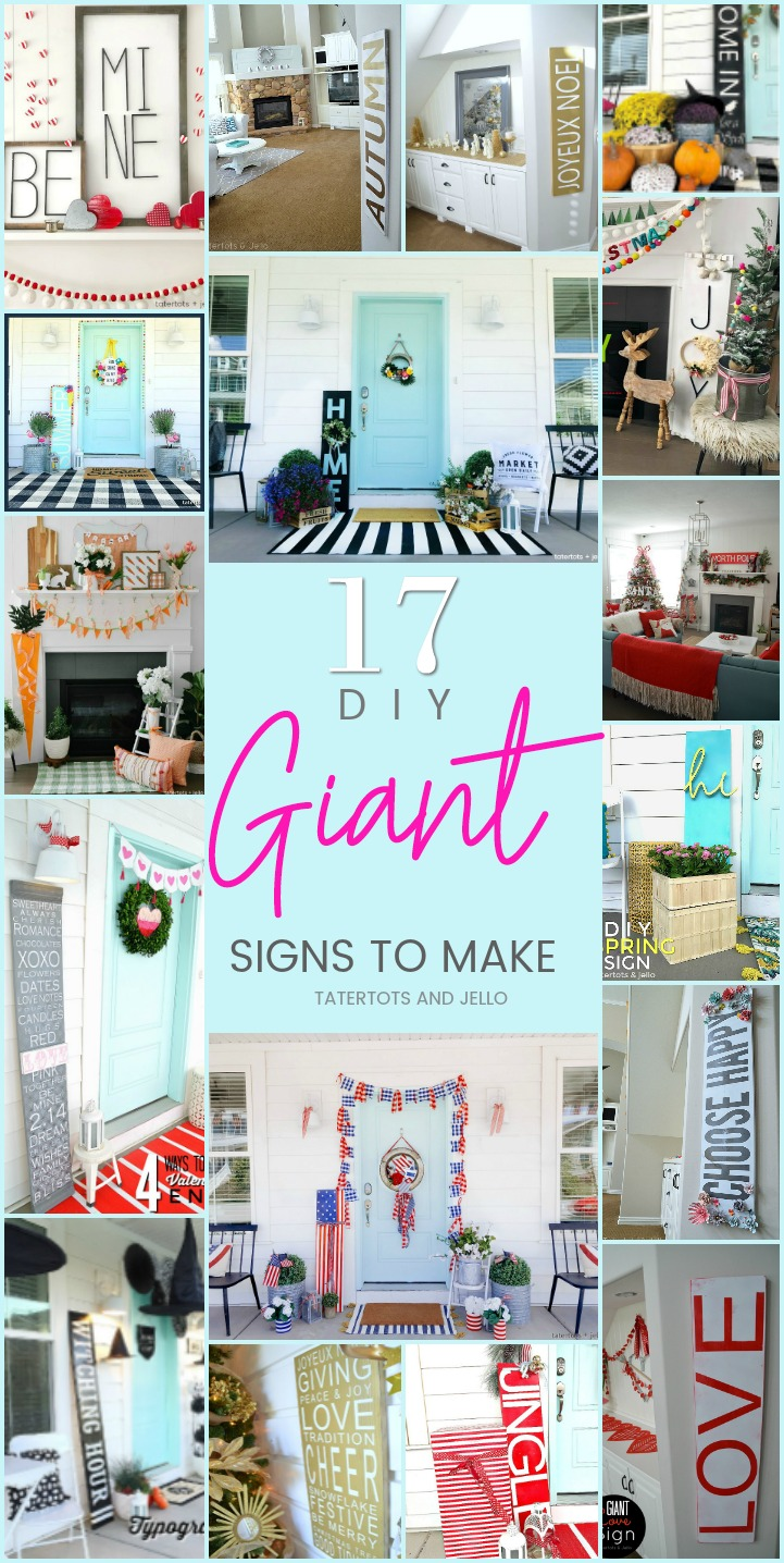 17 DIY GIANT Signs you can make that are easy and inexpensive to create for your home!