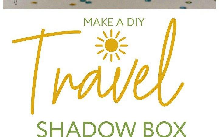 How to Make a Travel Shadow Box Photo Frame!