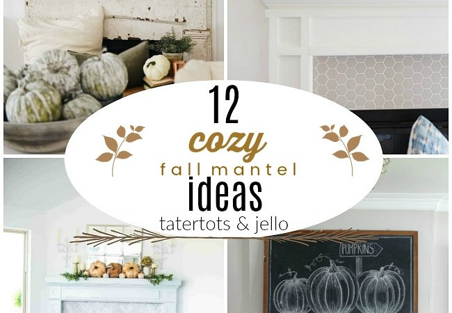 12 Cozy Fall Mantel Ideas!