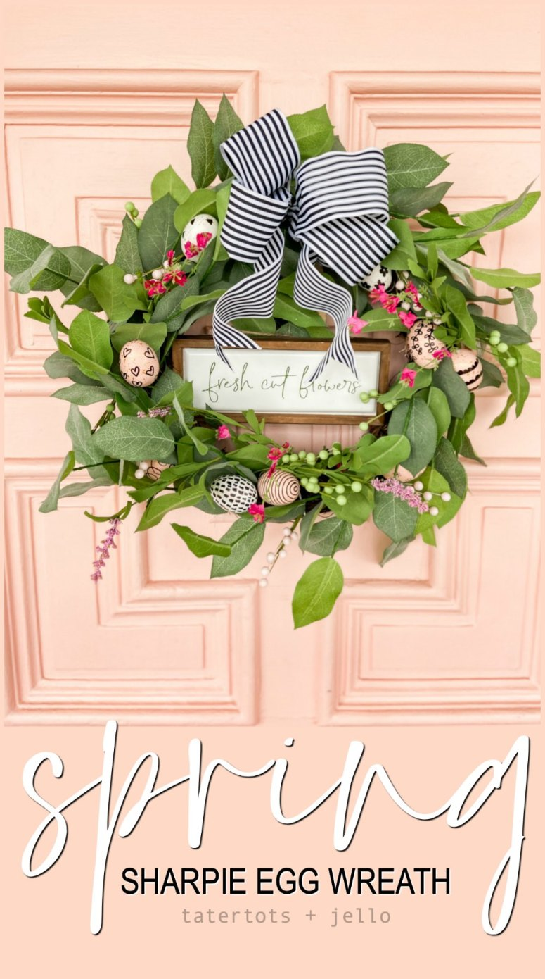 Farmhouse Spring Egg Wreath. Create a vibrant Spring Wreath with sharpie eggs for a black and white farmhouse take on Spring!