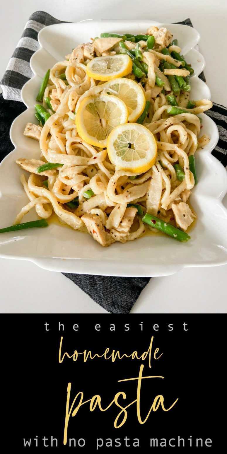 How to make the easiest homemade pasta without a pasta machine. Pasta with chicken and asparagus.