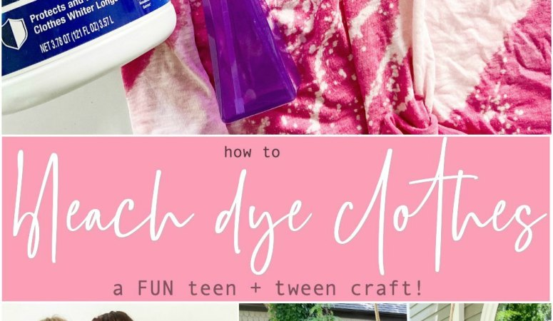 How to Bleach Dye Clothes – a Great Teen or Tween Craft!