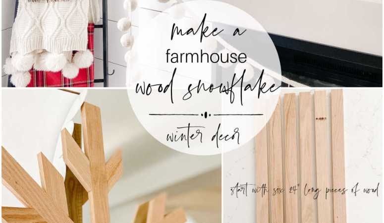 DIY Giant Farmhouse Winter Wood Snowflake