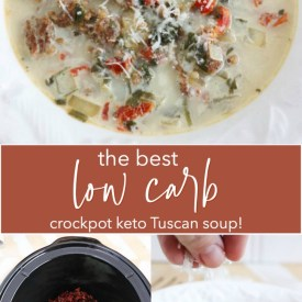 The best low carb keto crockpot tuscan soup recipe
