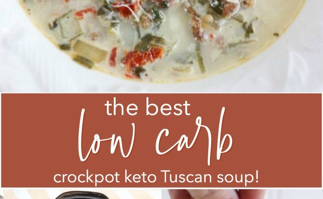 The Best Crockpot Keto Tuscan Soup