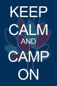 Keep Calm and Camp On