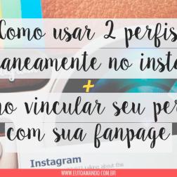 como usar dois perfis no instagram ao mesmo tempo