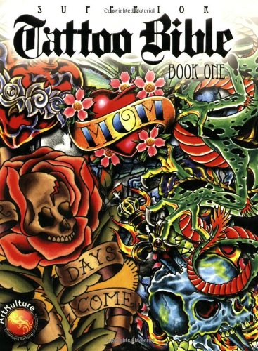 Superior Tattoo Bible Book One Review – Desiznworld Ideas And Designs