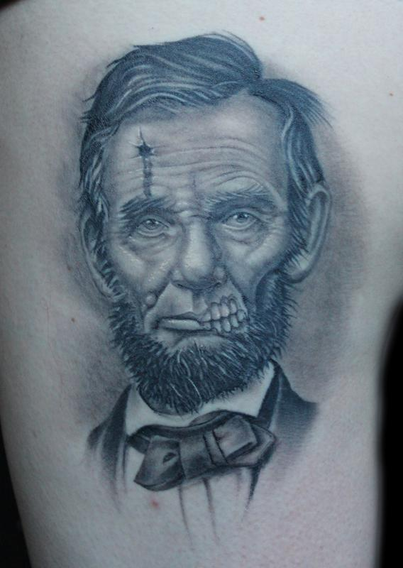 Dead President Abe Lincoln By Shane Baker Tattoos Ideas And Designs