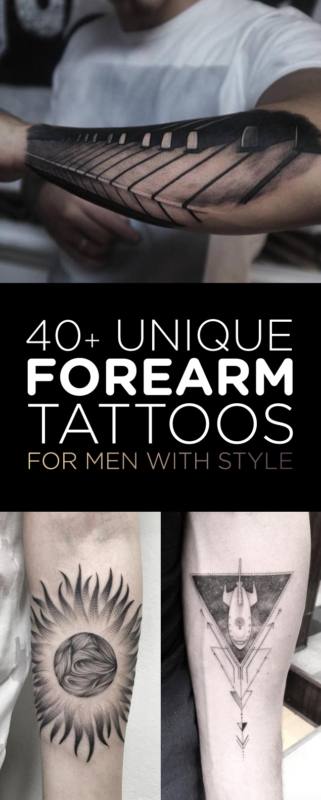 40 Unique Forearm Tattoos For Men With Style Tattooblend Ideas And Designs