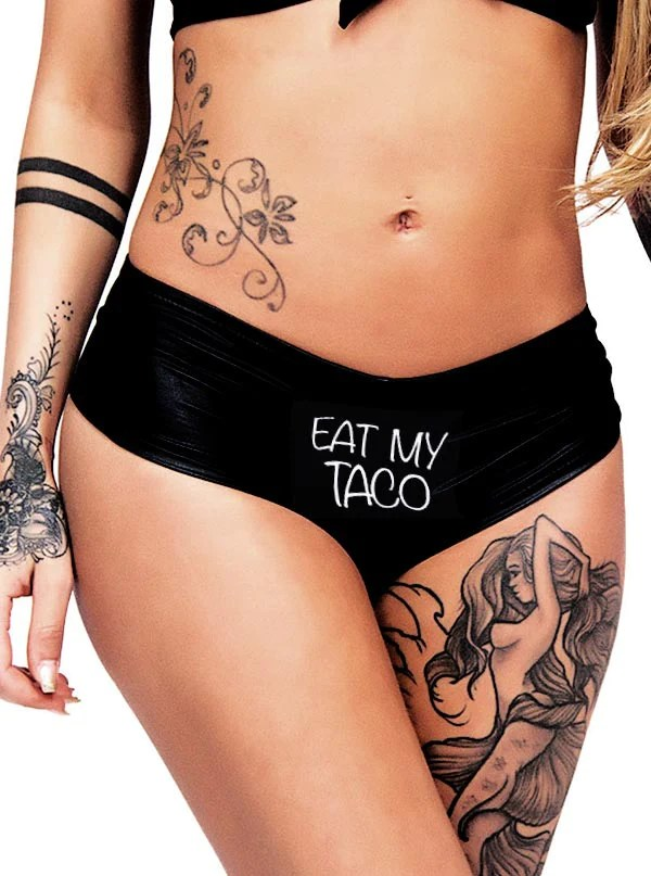 Women S Eat My Taco B**Ty Shorts By Cartel Ink Black Ideas And Designs