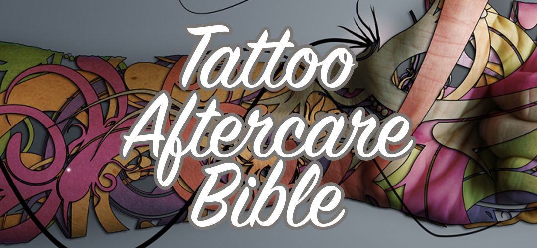 The Absolutely Definitive Tattoo Aftercare Bible Tips And Ideas And Designs