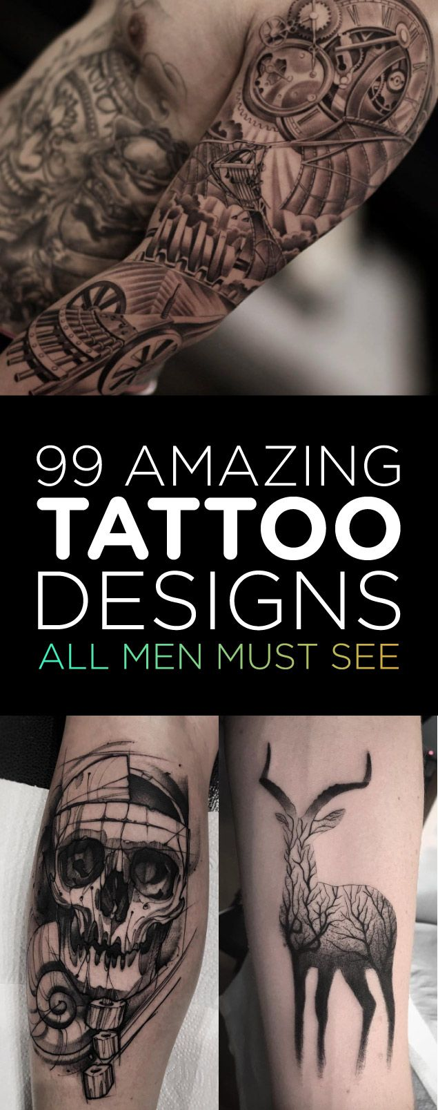 99 Amazing Tattoo Designs All Men Must See — Tattoos On Ideas And Designs