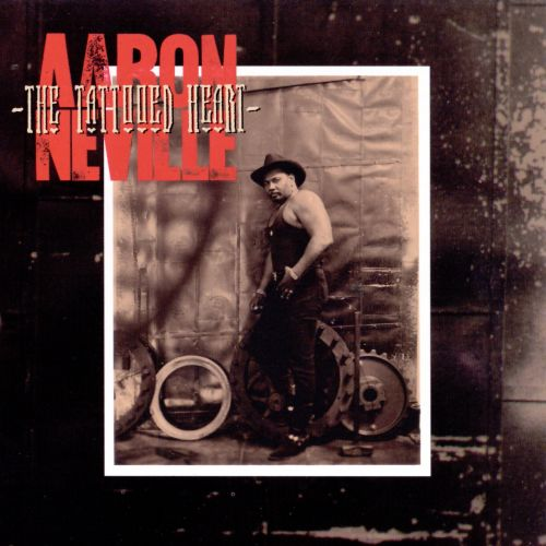 The Tattooed Heart Aaron Neville Songs Reviews Ideas And Designs