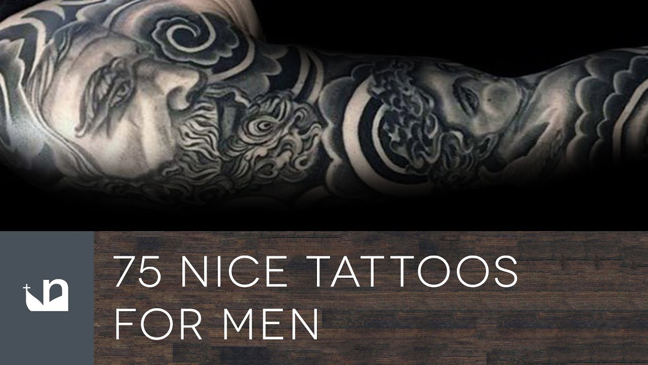 75 Nice Tattoos For Men Youtube Ideas And Designs