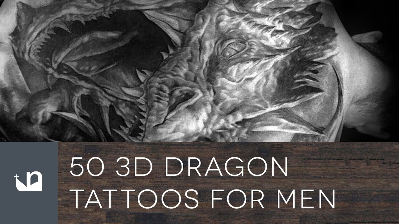 50 3D Dragon Tattoos For Men Youtube Ideas And Designs