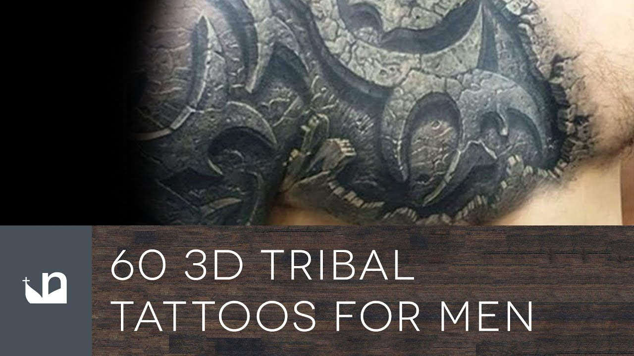 60 3D Tribal Tattoos For Men Youtube Ideas And Designs