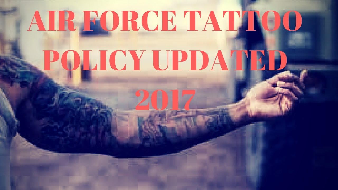 Air Force Tattoo Policy Changes 2017 Military Airforce Ideas And Designs