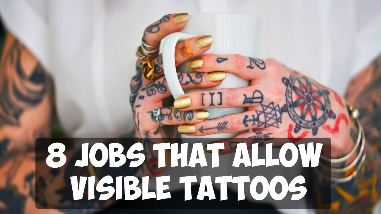 8 Jobs That Allow Visible Tattoos Youtube Ideas And Designs