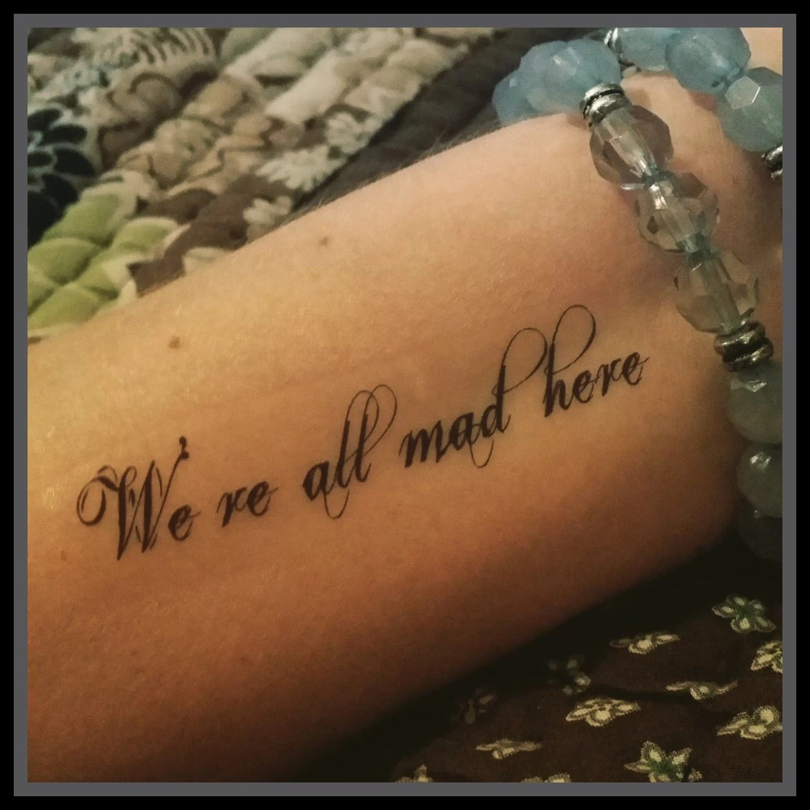 Tattoo Quote Alice In Wonderland Quote We Re All Mad Here Ideas And Designs