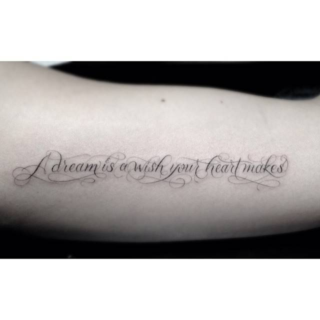 Inner Arm Tattoo Saying A Dream Is A Wish Your Heart Ideas And Designs
