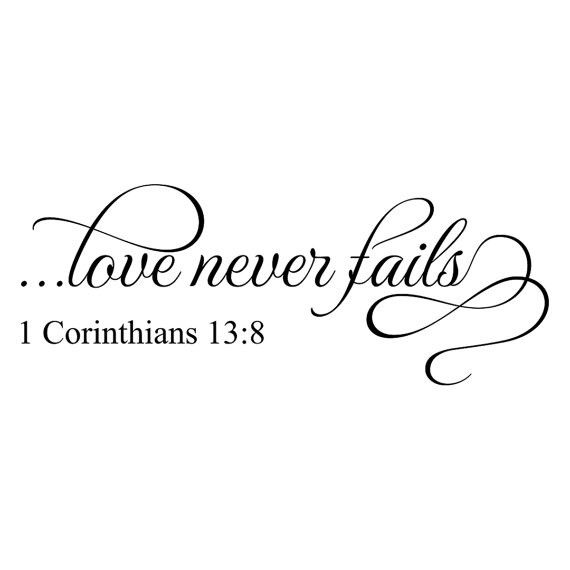 25 Best Ideas About Love Never Fails On Pinterest Real Ideas And Designs