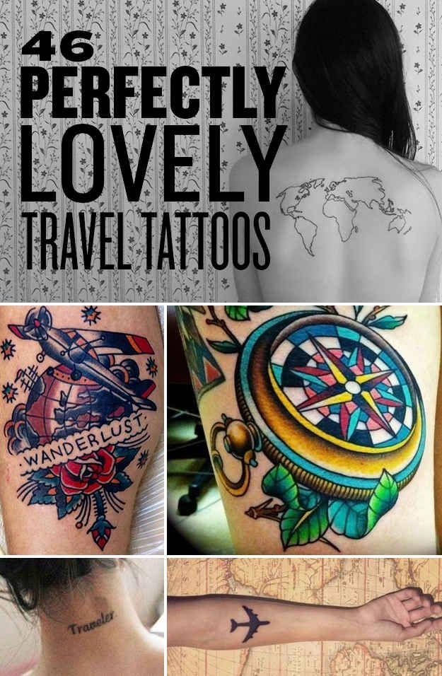 803 Best Images About Travel Inspired Tattoos On Pinterest Ideas And Designs