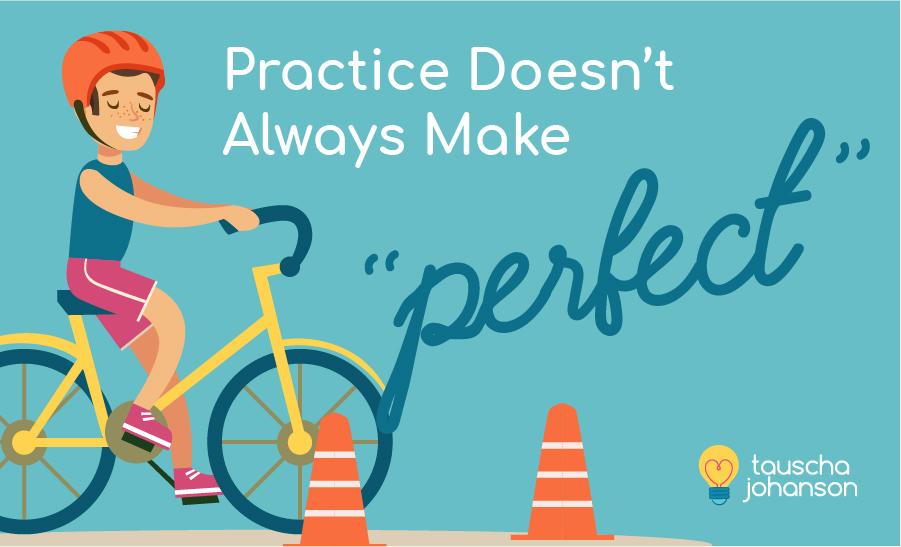 Practice Doesn't Always Make Perfect