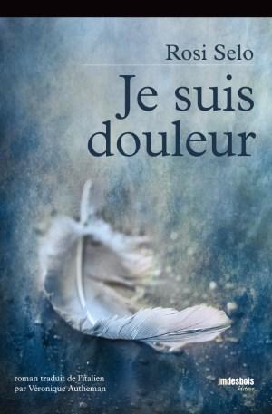 Jean Marie Desbois - je suis douleur