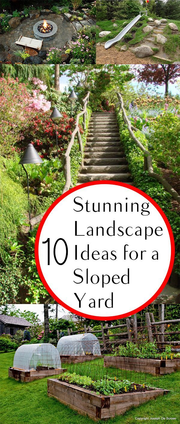 10 Stunning Landscape Ideas For A Sloped Yard Amazing Landscaping throughout 10 Awesome Initiatives of How to Make Landscaping Sloping Backyard Ideas