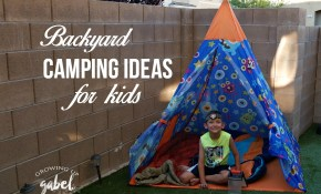 Backyard Camping Ideas For Kids with regard to 12 Awesome Designs of How to Improve Backyard Camping Ideas For Children