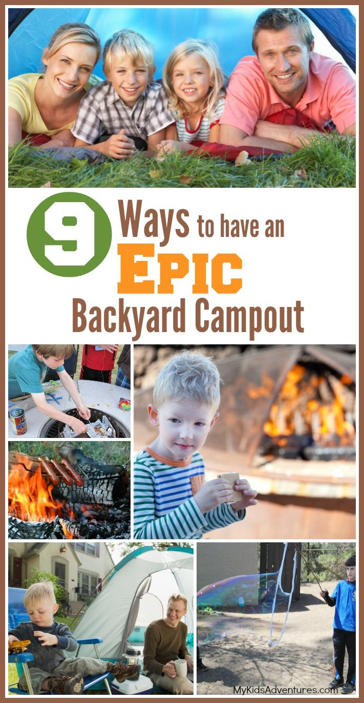 How To Plan A Backyard Campout Adventure With Your Kids Outdoor inside 12 Awesome Designs of How to Improve Backyard Camping Ideas For Children